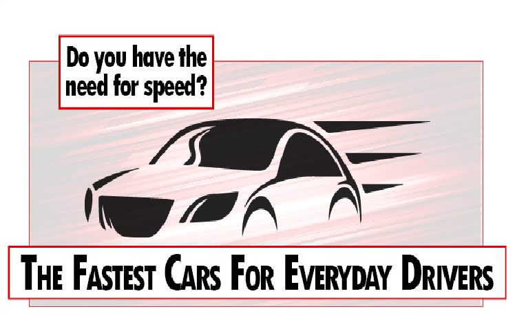 Fastest Cars for everyday drivers header