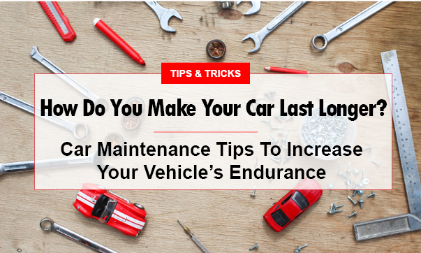 How to make your car last longer